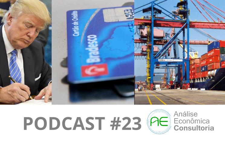 PIB dos EUA, setor externo e crédito no Brasil - Podcast#23