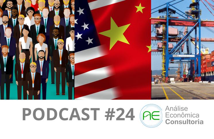 Balança comercial, mercado de trabalho e EUA - Podcast#24